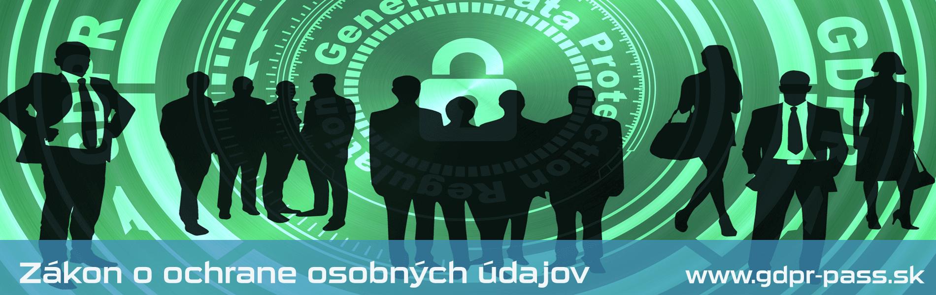 Zákon o ochrane osobných údajov | GDPR-PASS.sk
